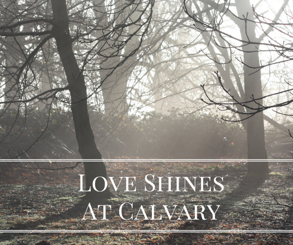 Love ShinesAt Calvary.png