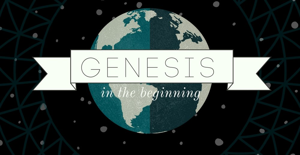 Genesis sermon graphic.jpg