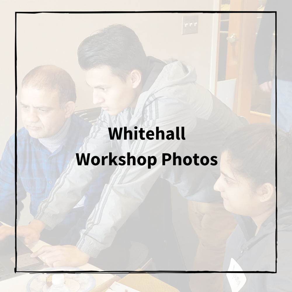 Whitehall Workshop Photos