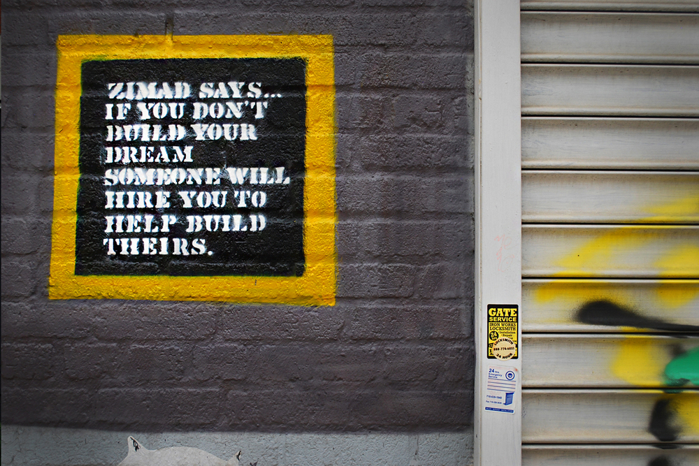 Words of wisdom by South Bronx-born artist Luis 'Zimad' Lamboy.