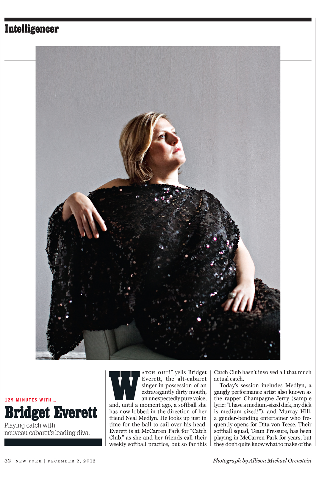 allisonmichaelorenstein :     The lovely and talented Bridget Everett for New York Magazine      Allison Michael Orenstein takes the best pictures of the best people.