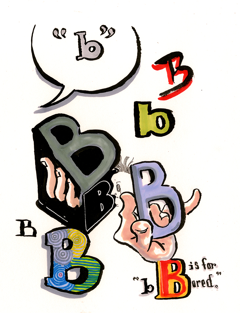 B is For Bored: Part 1. For b-interesting.