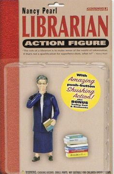 joespub :     Did you know that Nancy Pearl (whose action figure is above) is the mother of the Obie Award winning theater director/conceptualist Katie Pearl? The More You Know …