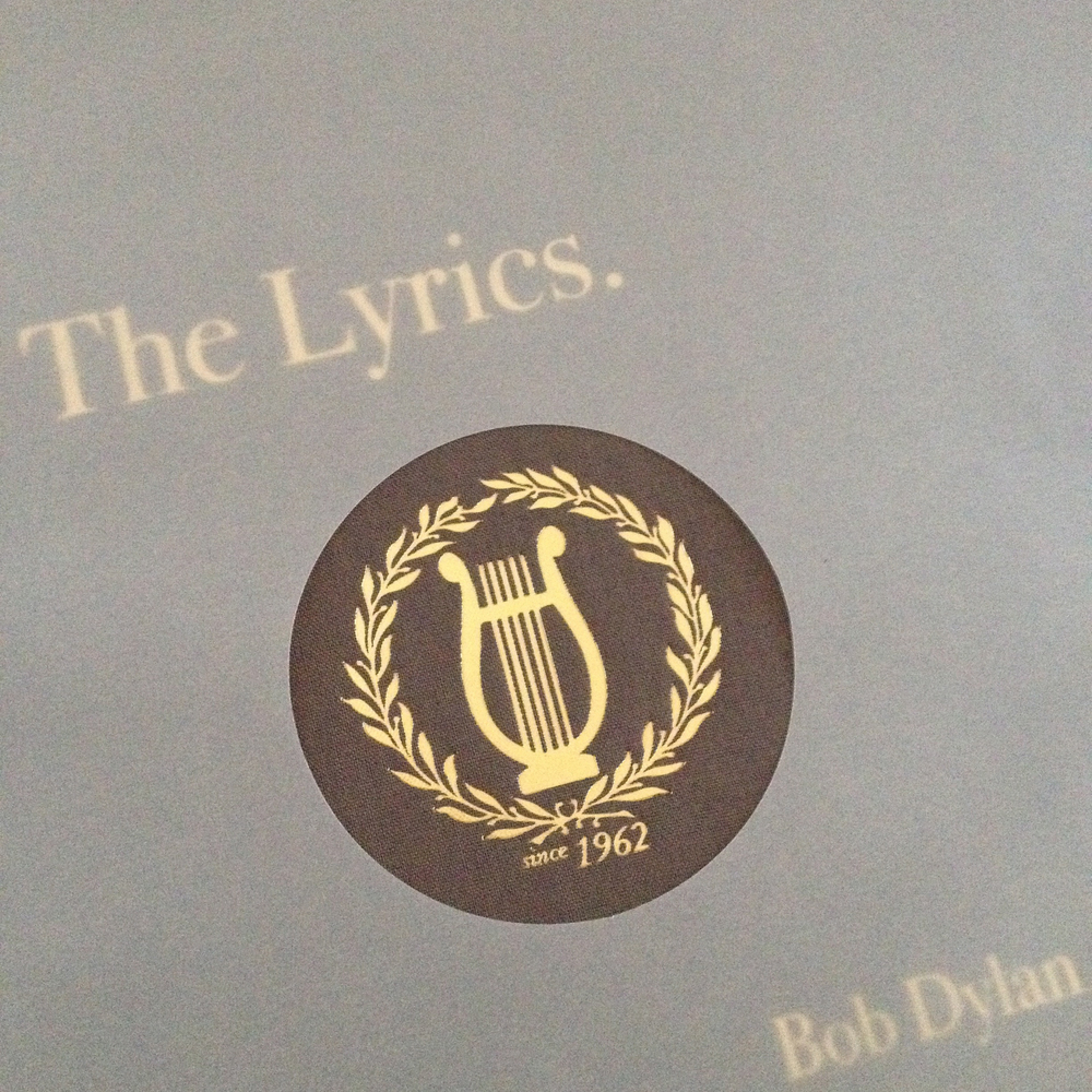 The Lyrics. Since 1962   Bob Dylan edited with diligence by Christopher Ricks, Lisa Nemrow, and Julie Nemrow. As set down, as sung, and as sung again. Copyright © 2004, 2014 by Bob Dylan. Designed by Un-Gyve Ltd.