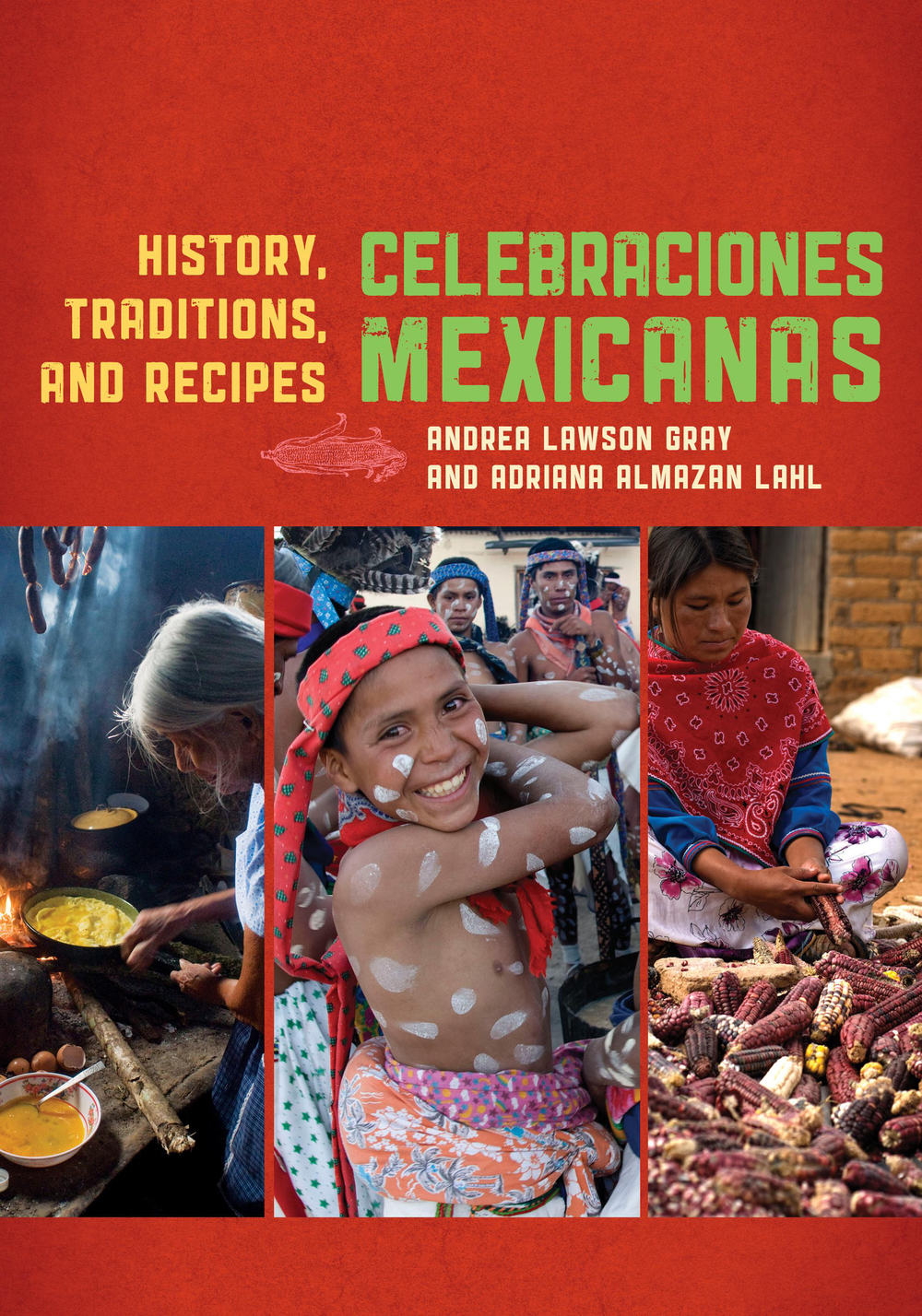 Celebraciones Mexicanas: History, Traditions, and Recipes is the first book to bring the richness and authenticity of the foods of Mexico's main holidays and celebrations to the American home cook. BUY THIS BOOK ON AMAZON.COM ABOUT THE AUTHORS
