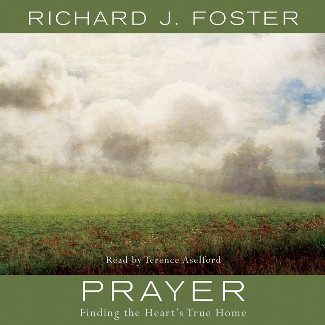 - I recommend Richard Foster's spiritual classic,