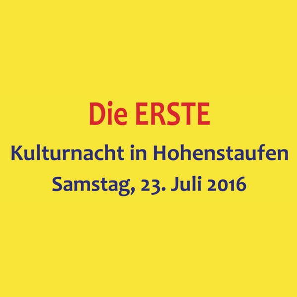 Kulturnacht in Hohenstaufen