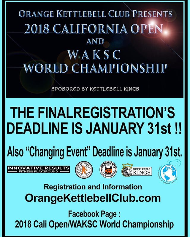 2018 Cali Open/WAKSC World Championship. Very final registration & Changing Event's Deadline in January 31st !! #kettlebell #kettlebellsport #kettlebellkings #okcnorth #caliopen #kettlebellcompetition #girevik #kettlebellworkout #kettlebellsnatch #girevoysport