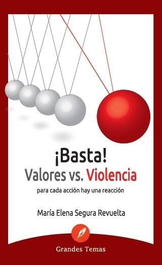 basta valores vs violencia