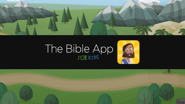 Bible App kids - Help your kids fall in love with the Bible. The Bible App for Kids has colorful illustrations, interactive animations and activities to help kids remember what they learn.