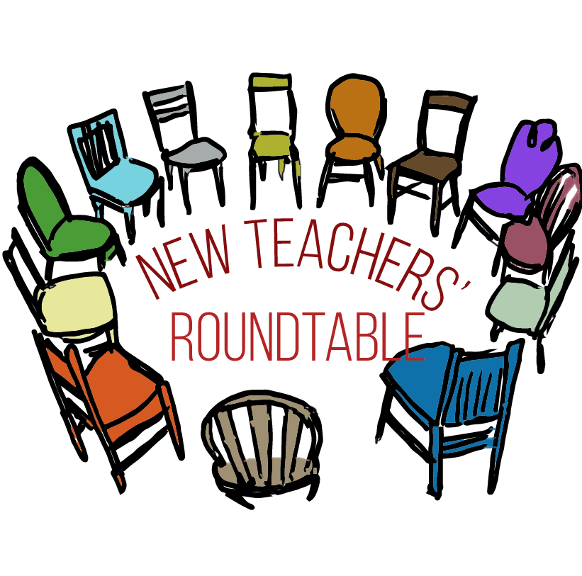 New Teachers' Roundtable