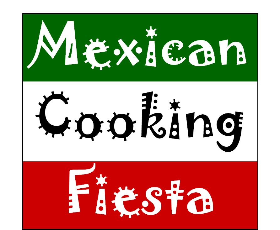 Mexican Cooking Fiesta