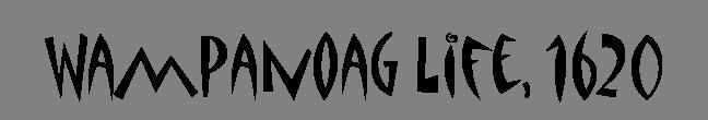 Week 1 - Wampanoag Life.png