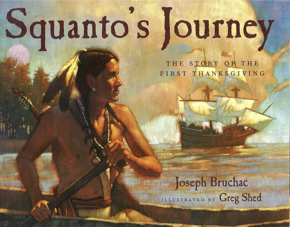 "A great book for children, with beautiful illustrations.  Tells the story of Squanto's life up to the ""first Thaknsgiving"" in 1621."