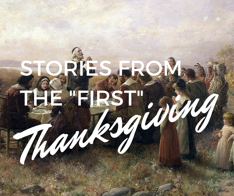 """Stories from the """"first"""" thanksgiving"""