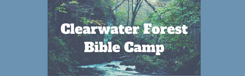 Clearwater Forest Bible Camp.png