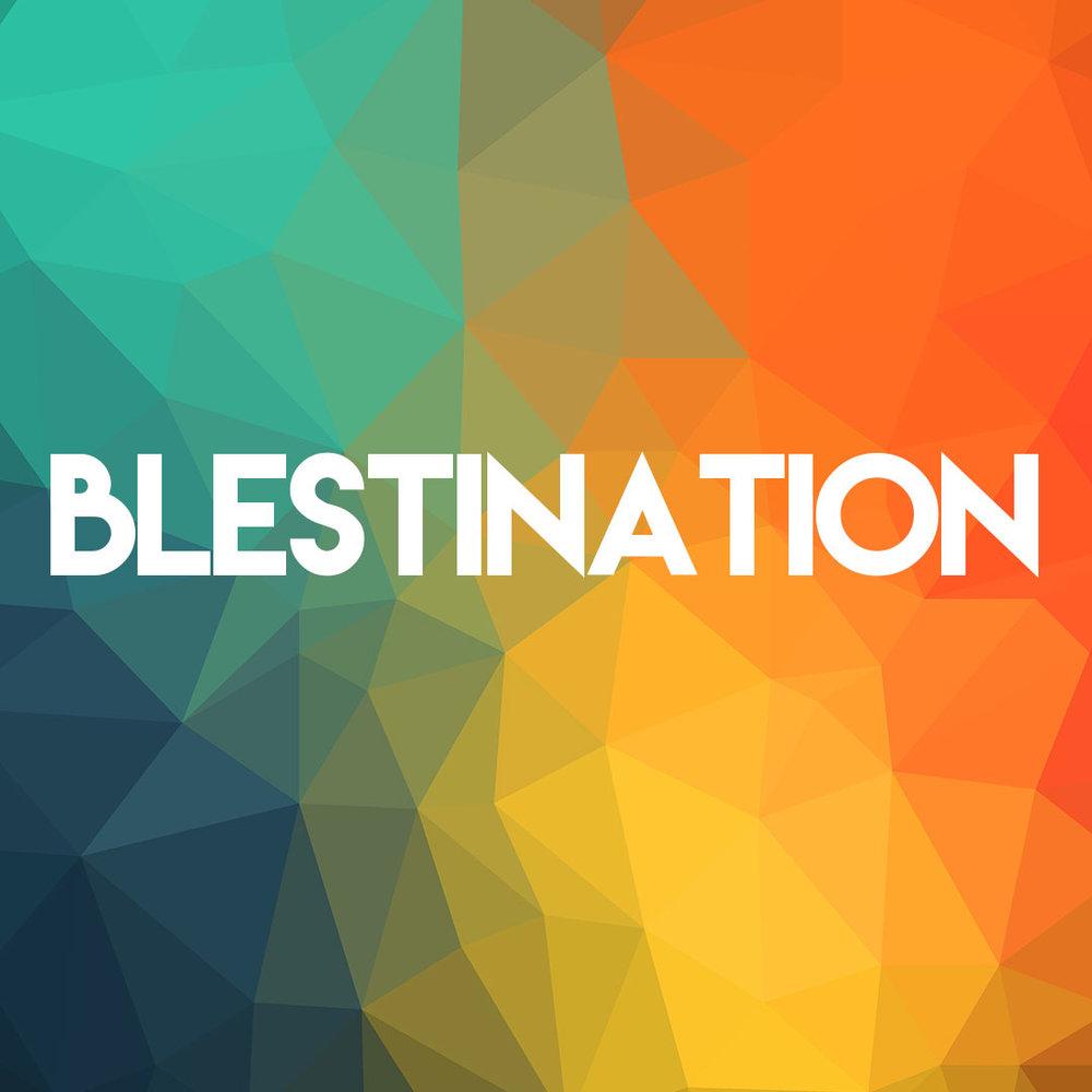 """Blestination is My Destination"" 9/11/16"