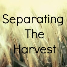 """Separating The Harvest"" 7/30/17"