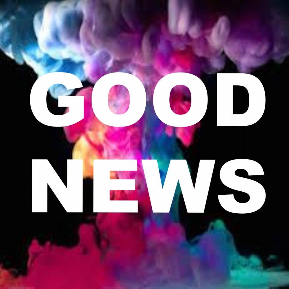 """""""Good News"""" 8/27/17"""