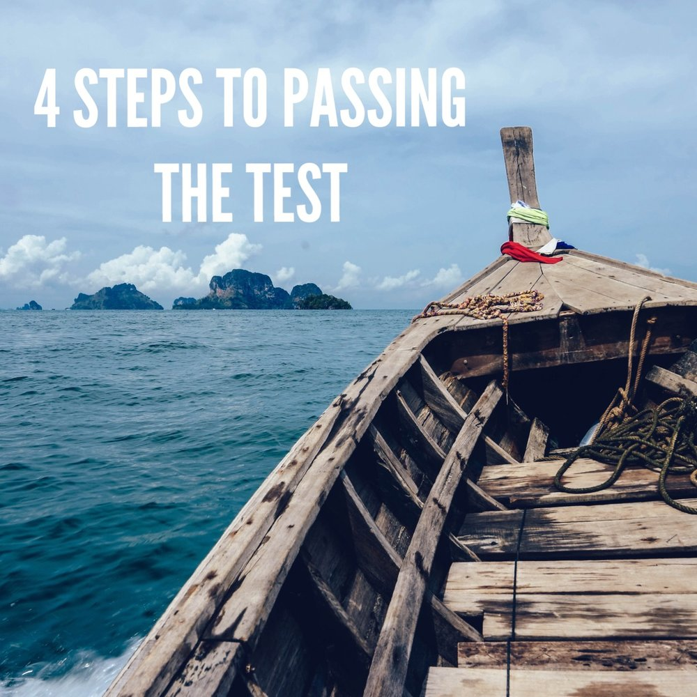 """""""4 Steps to Passing the Test"""" 10/15/17"""