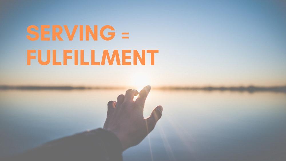 """""""Serving = Fulfillment"""" 2/24/19"""