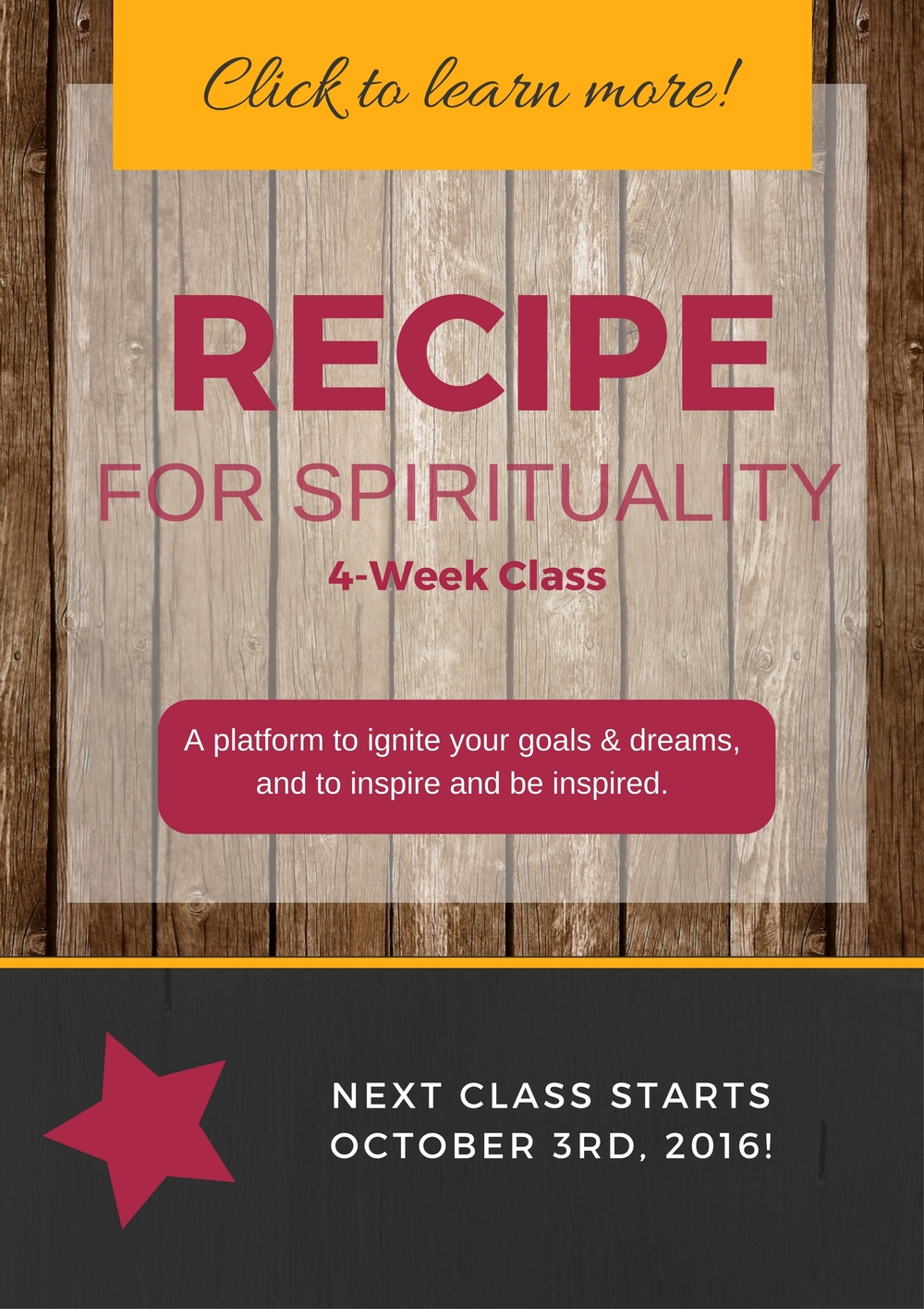 Click this button to learn about our next Recipe For Spirituality Class...