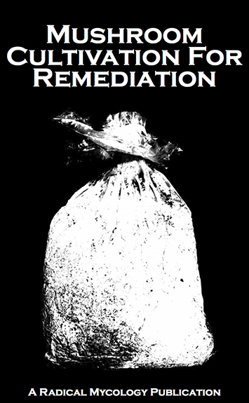 20131030225459-Mushroom_Cultivation_for_Remediation_Cover.jpg