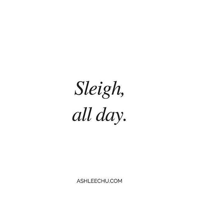 Sleigh yourself into Christmas weekend.