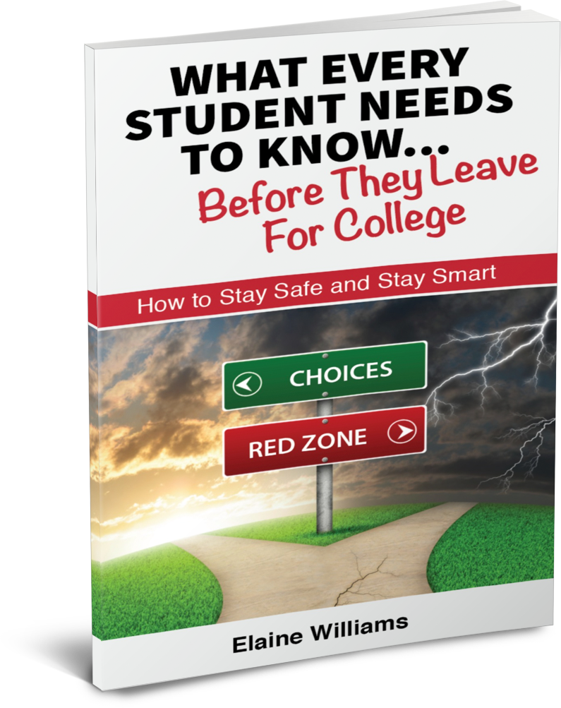 What  Every Student Needs to Know before They Leave For College  Elaine Williams
