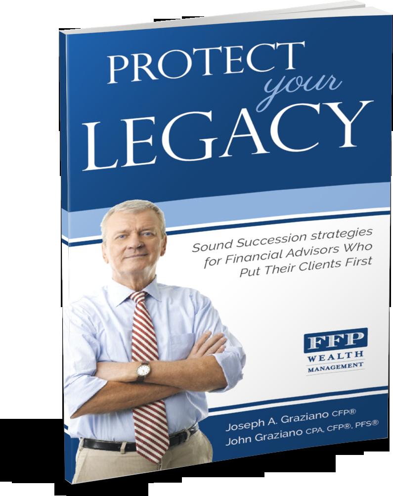 Protect your Legacy  Joseph Graziano and John Graziano