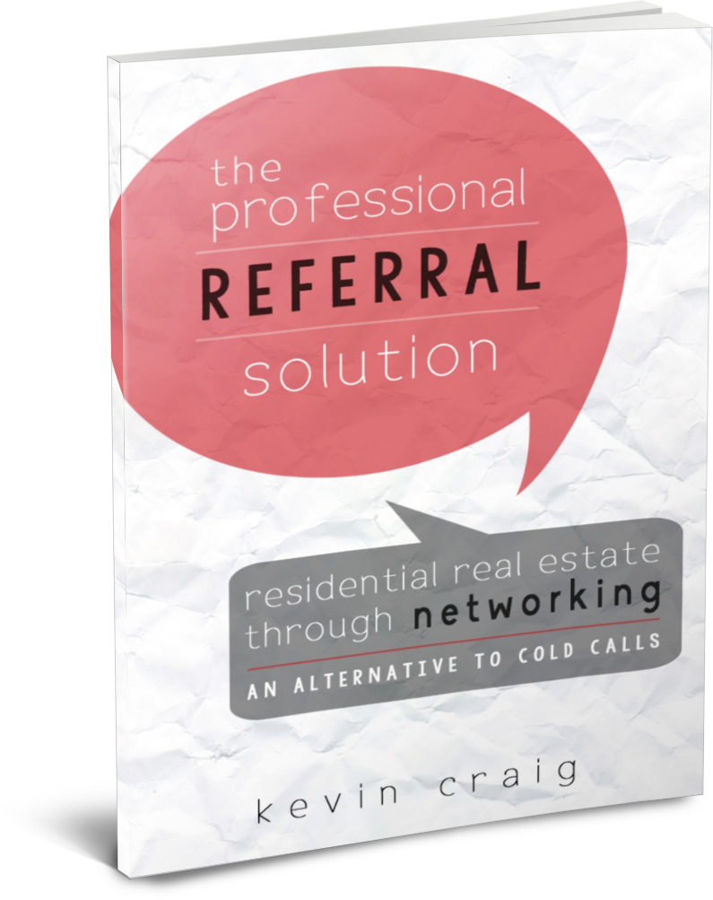 The Professional Referral Solution - Kevin Craig