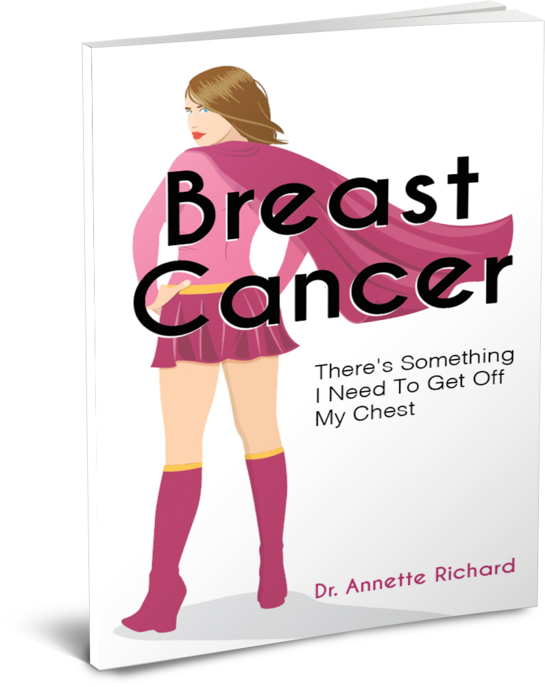 Breast Cancer Dr. Annette Richard