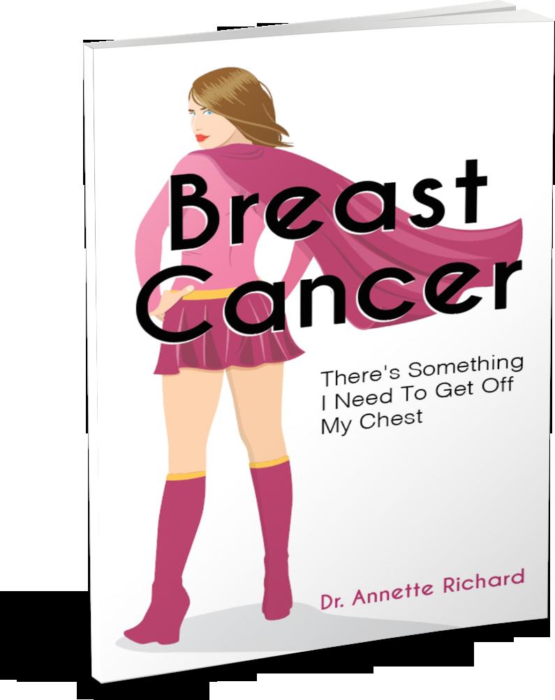 Breast Cancer Dr. Annette Richard