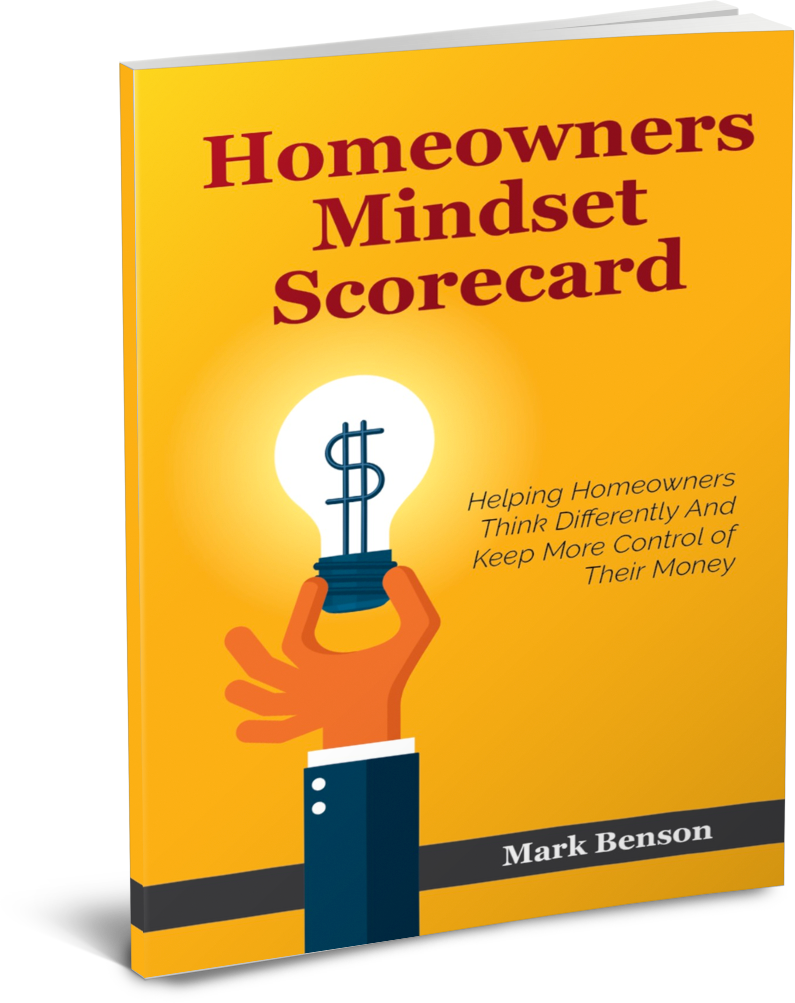 Mark Benson Homeowners Mindset Scorecard