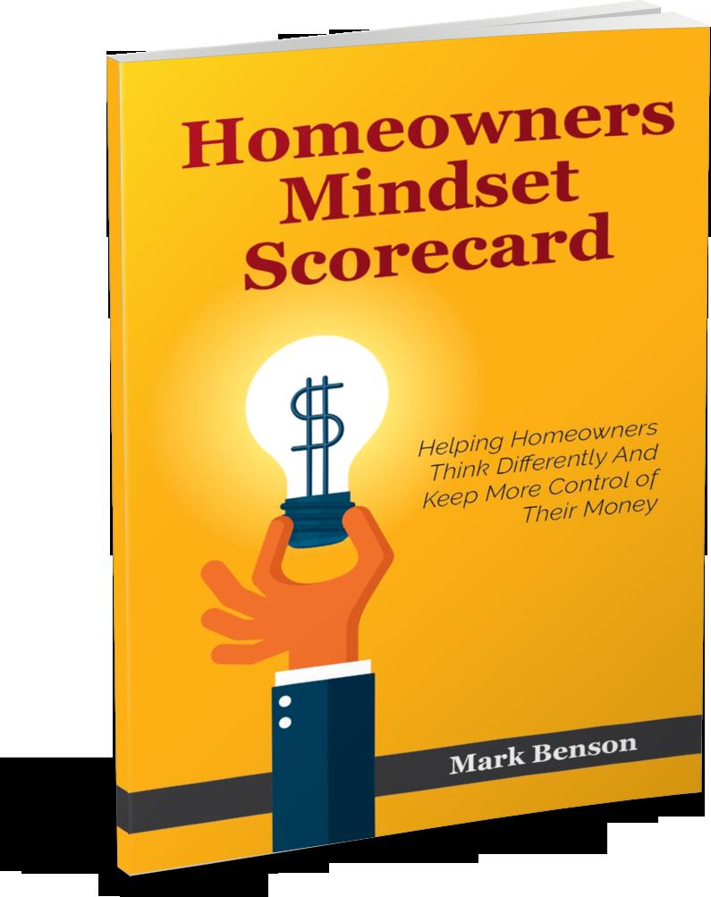 Mark Benson Homeowners Mindset Scorecard