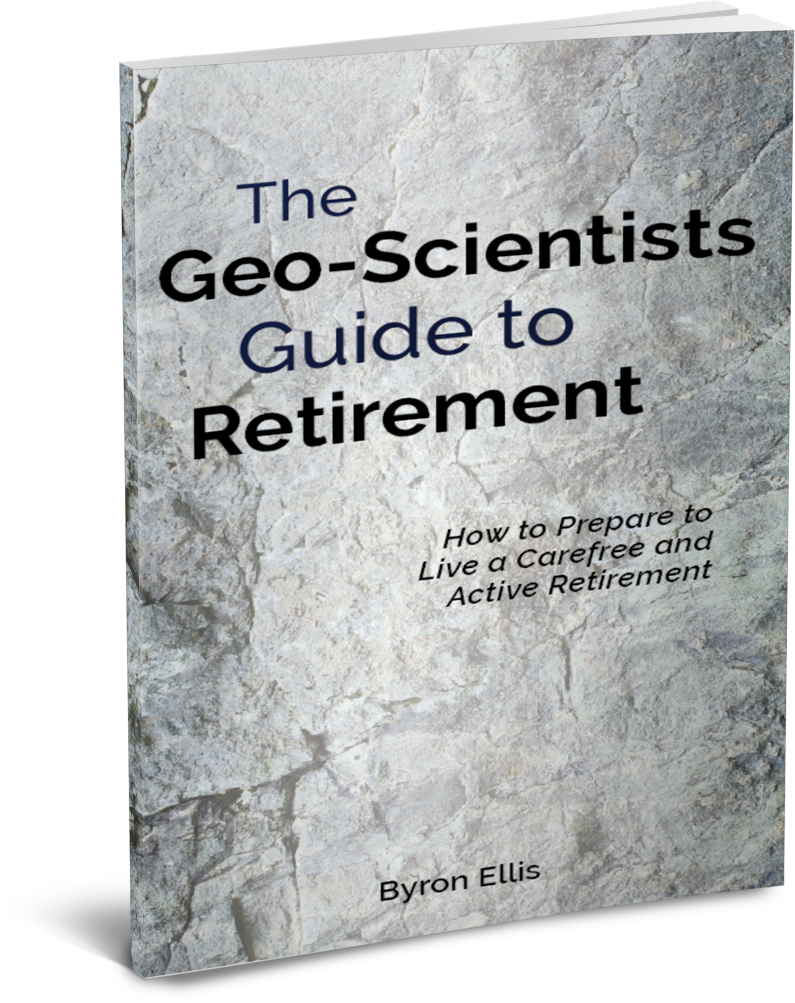Byron Ellis The Geo-Scientists Guide to Retirement