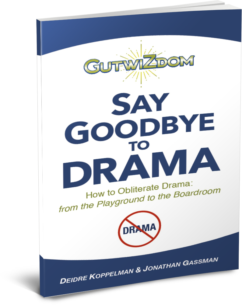GutwiZdom, Say Goodbye to Drama Deidre Koppelman and Jonathan Gassman
