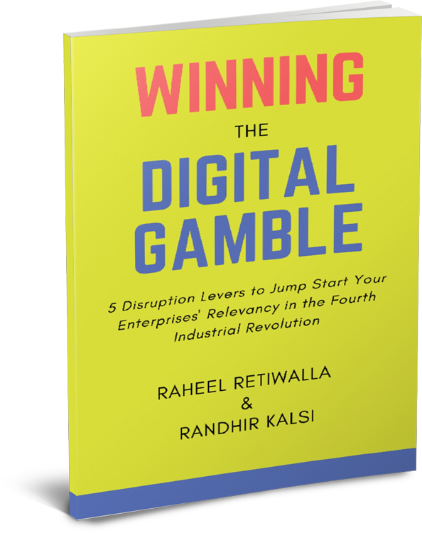 Winning The Digital Gamble Raheel Retiwalla and Randhir Kalsi