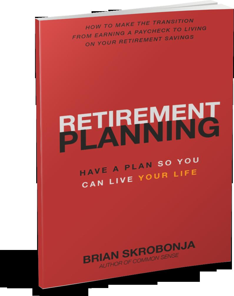 Retirement Planning by Brian Skrobonja