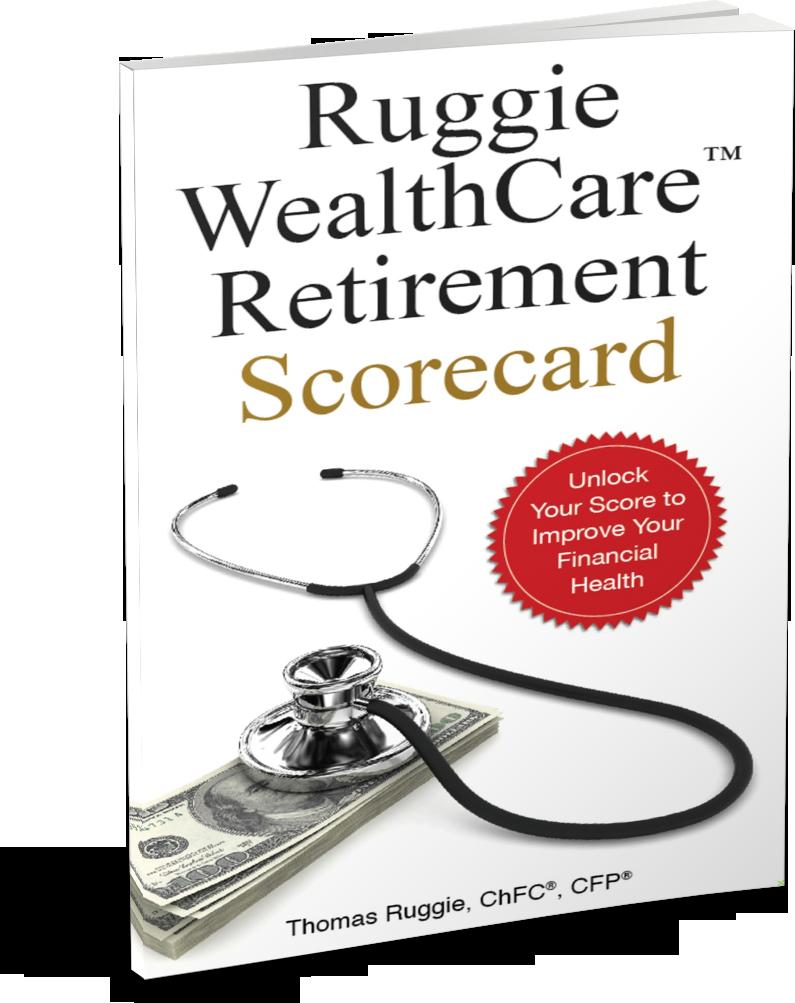 Ruggie WealthCare Retirement Scorecard by Thomas Ruggie