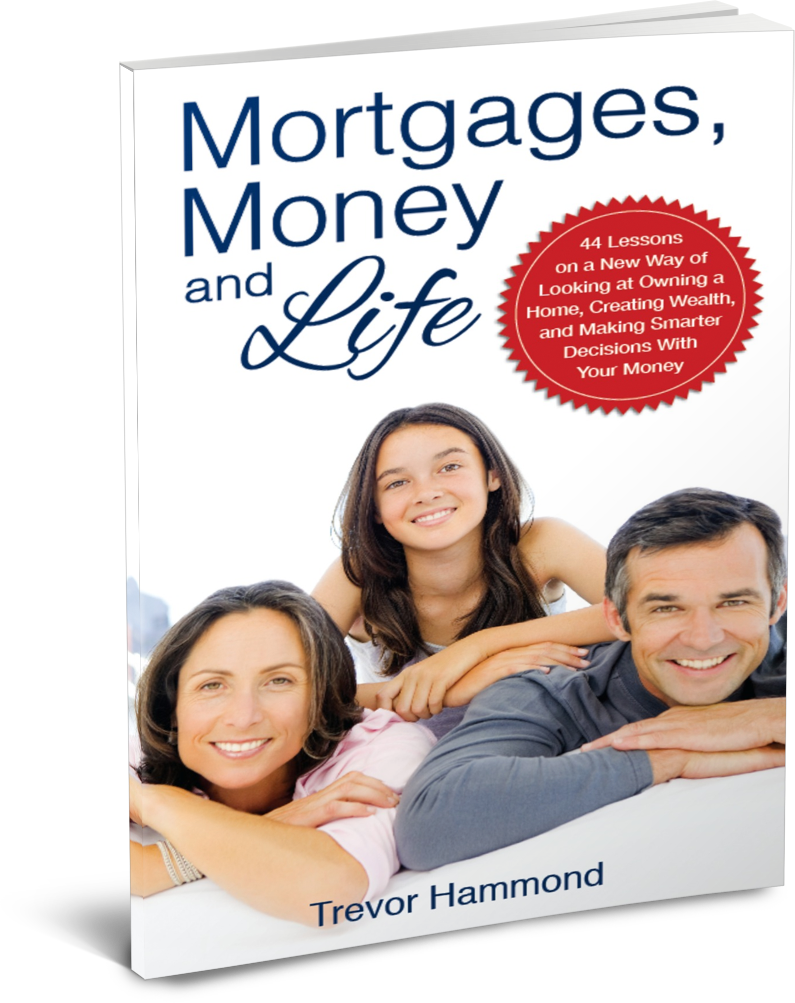 Mortgages, Money and Life by Trevor Hammond