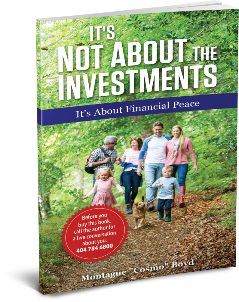 It's Not About the Investments by Cosmo Boyd