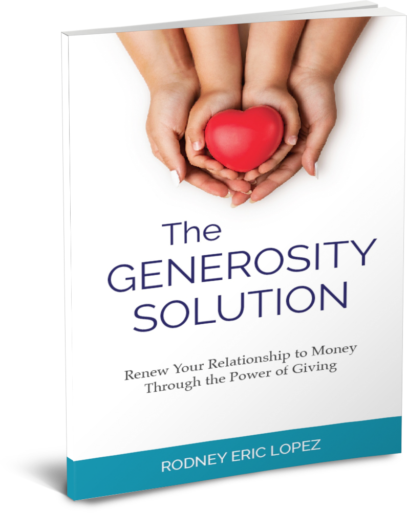 The Generosity Solution by Rodney Eric Lopez