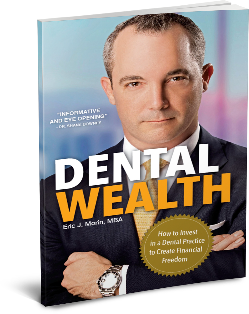 Dental Wealth by Eric Morin