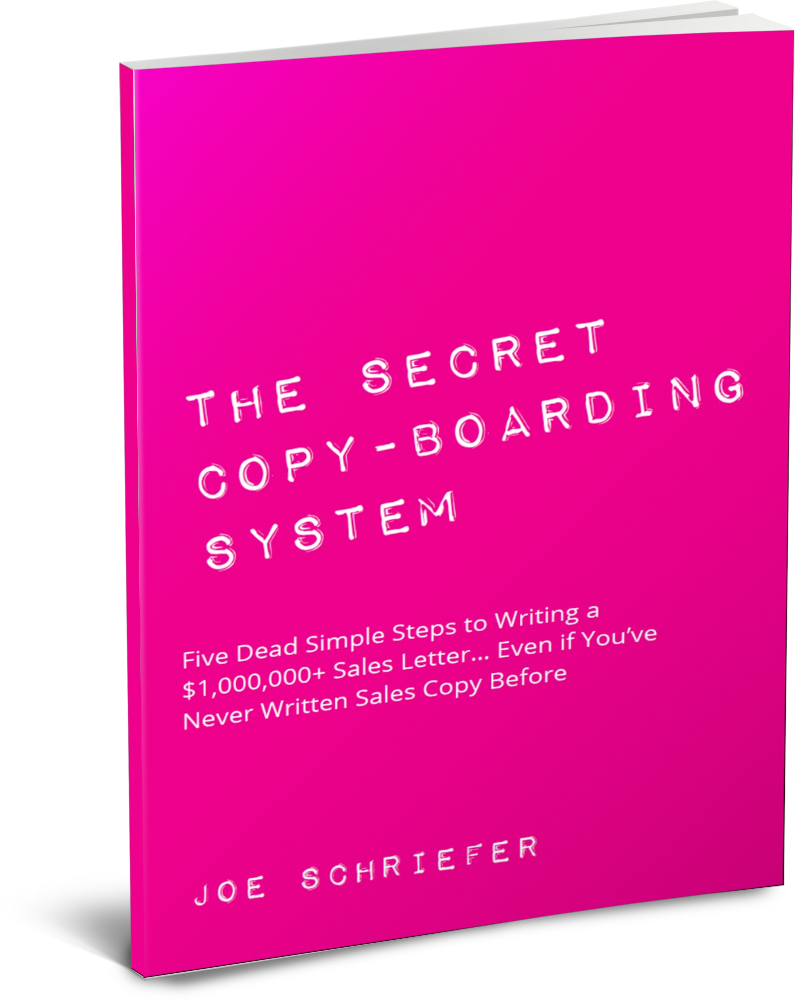 The Secret Copy-Boarding System by Joe Schriefer