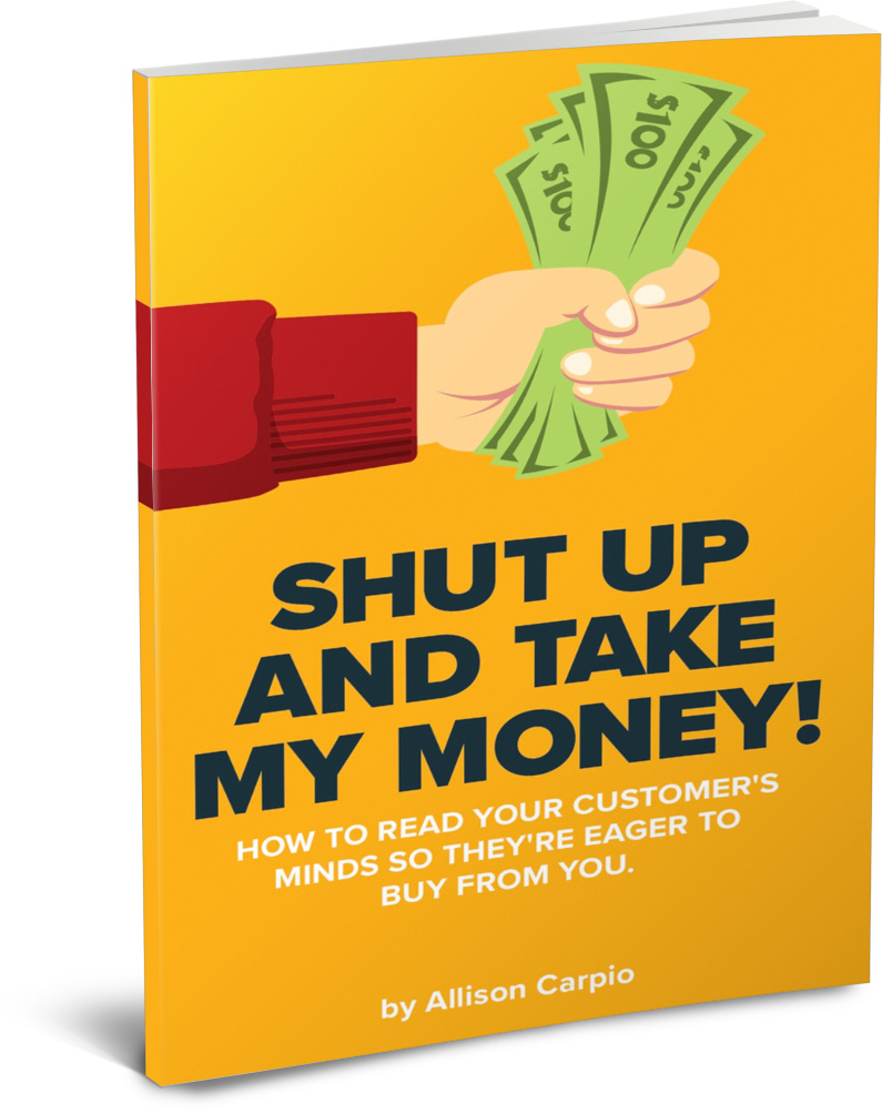 SHUT UP AND TAKE MY MONEY by Allison Carpio