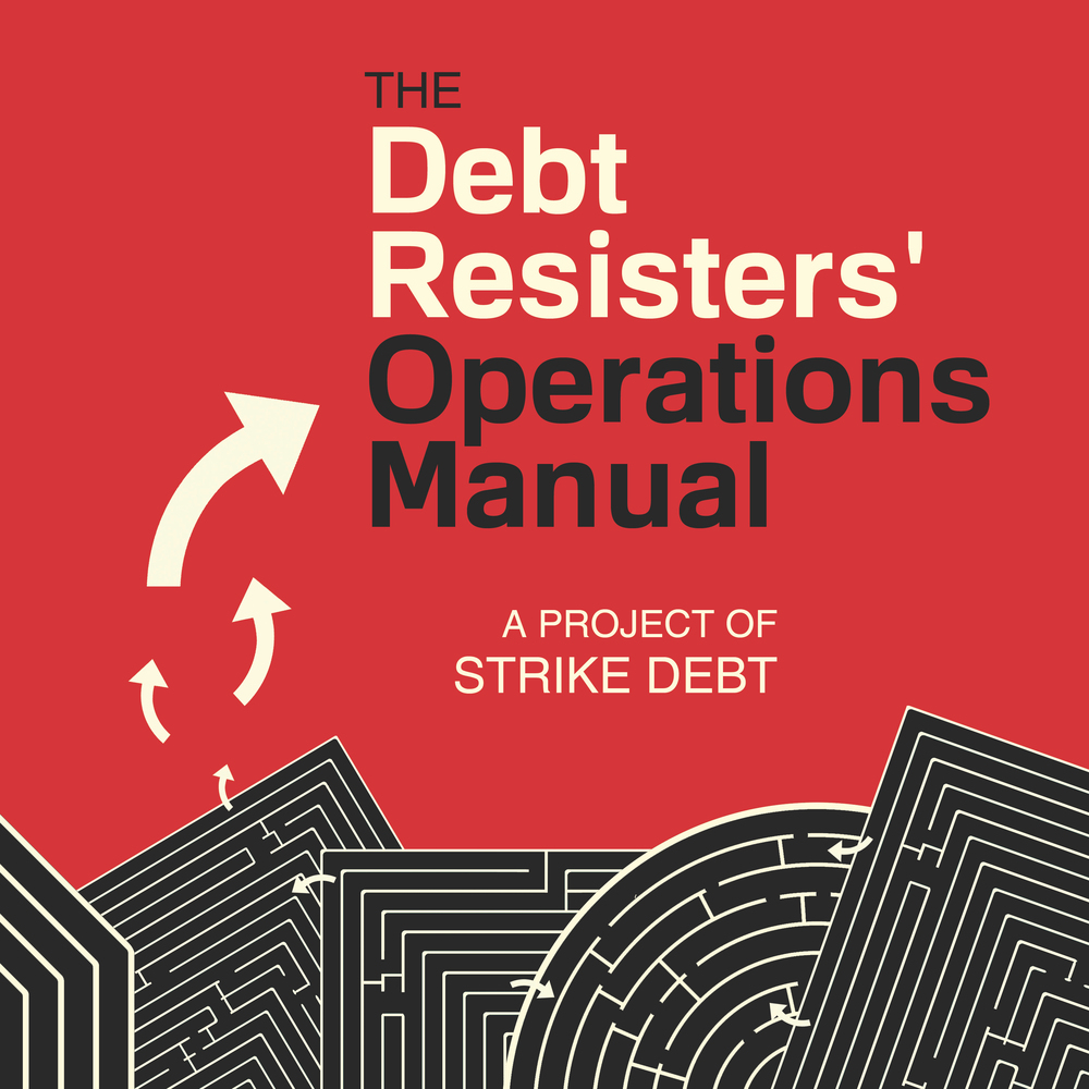 The Debt Resisters' Operations Manual by Strike Debt