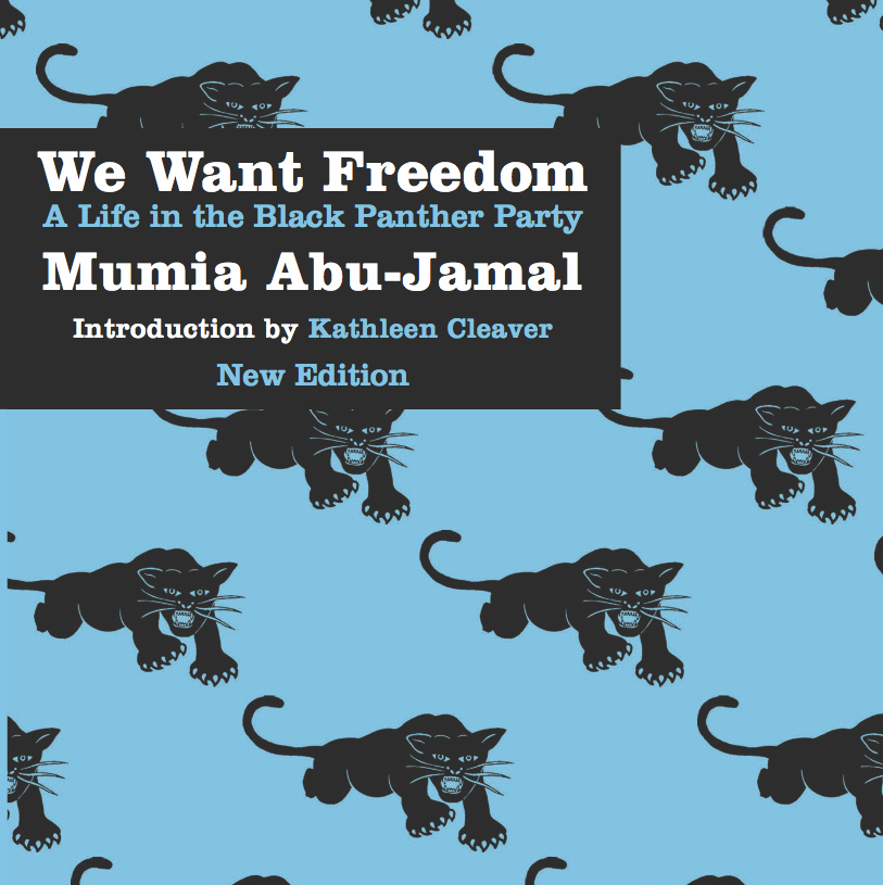 We Want Freedom Mumia Abu-Jamal