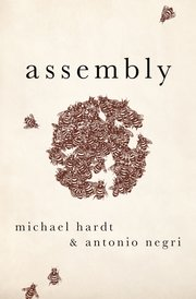 Assembly by Michael Hardt & Antonio Negri