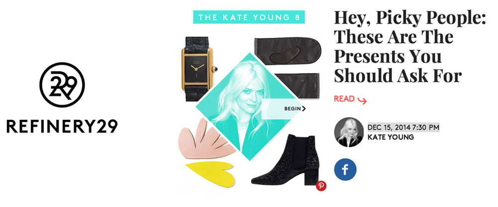 Featured in Refinery29's holiday gift guide by Kate Young, December 2014.           download pdf